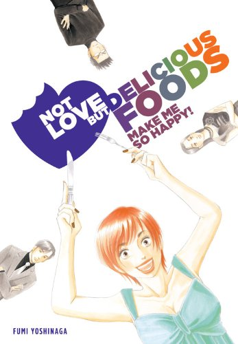 Not Love But Delicious Foods