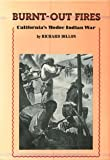 img - for Burnt-out Fires, California's Modoc Indian War book / textbook / text book
