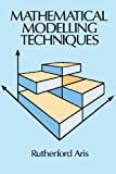img - for Mathematical Modelling Techniques (Dover Books on Computer Science) book / textbook / text book