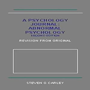 Abnormal Psychology | [Steven G. Carley]