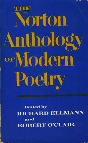 The Norton Anthology of Modern Poetry, Richard Ellman, Robert O'Clair, Famous Poets