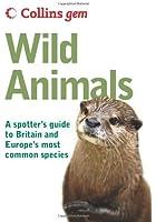 Wild Animals (Collins Gem)