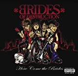 Here Come the Brides by Brides of Destruction Explicit Lyrics edition (2004) Audio CD