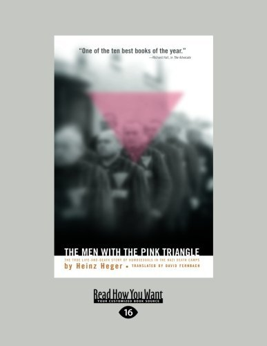 The Men with the Pink Triangle: The True Life-and-Death Story of Homosexuals in the Nazi Death Camps by Heinz Heger 2013-01-21) PDF Download Free