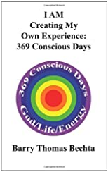 I AM Creating My Own Experience: 369 Consciously Days