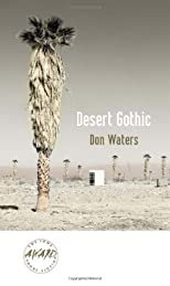 Desert Gothic (Iowa Short Fiction Award)