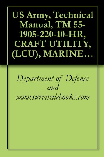 us-army-technical-manual-tm-55-1905-220-10-hr-craft-utility-lcu-marinette-hull-numbers-1671-1679-nsn