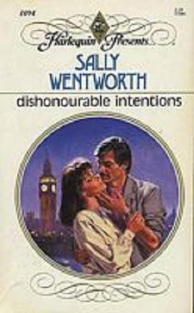 Dishonourable Intentions (Harlequin Presents, No 1094)