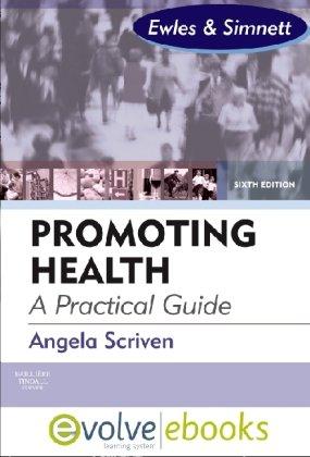 Promoting Health: A Practical Guide P+E Package: Forewords: Linda Ewles & Ina Simnett; Richard Parish, 6e