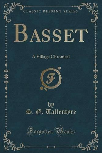 Basset: A Village Chronical (Classic Reprint)