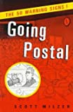 img - for [(Going Postal: the 50 Warning Signs)] [By (author) Scott Milzer] published on (April, 1997) book / textbook / text book