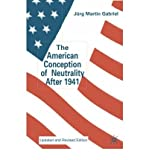 img - for [(The American Conception of Neutrality After 1941 )] [Author: Jurg Martin Gabriel] [Oct-2002] book / textbook / text book