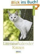Katzen 2013: Literatur-Wochenkalender