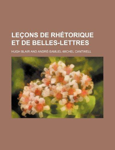 Leçons de Rhétorique et de Belles-Lettres (1)