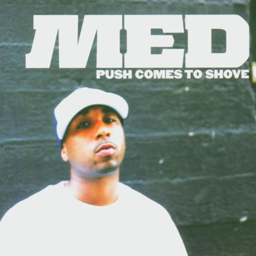 MED-Push Comes To Shove-CD-FLAC-2005-hbZ Download