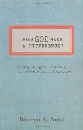 Does God Make a Difference?: Taking Religion Seriously in...