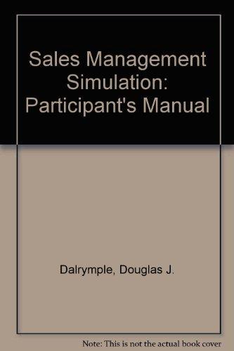 Sales Management Simulation: Participant's Manual
