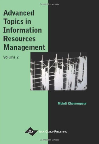 Advanced Topics in Information Resources Management, Volume 2 (Advanced Topics in Information Resources Management Serie