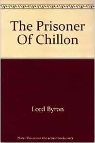 The prisoner of chillon essay help