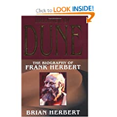 Dreamer of Dune: The Biography of Frank Herbert (Tom Doherty Associates Books) by Brian Herbert