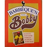 Barbeque'n with Bobby (0898152429) by Seale, Bobby