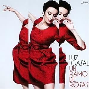 Un Ramo De Rosas Import Edition by Casal, Luz (2011) Audio CD