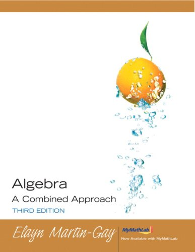 Algebra A Combined Approach Value Pack (includes Student Study Pack & MyMathLab/MyStatLab Student Access Kit ) (3rd