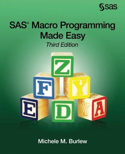 sas-macro-programming-made-easy-third-edition