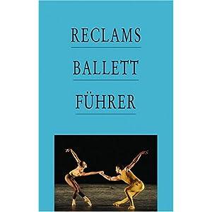 Reclams Ballettführer