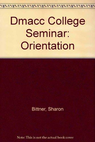 DMACC College Seminar: Orientation