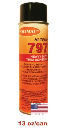 1 20Oz Can (13Oz Net) Polymat 797 Hi-Temp Spray Glue Adhesive: Industrial Grade High Temperature Glue, Heat And Water Resistant Spray Adhesive For Automotive Headliner And Other Applications