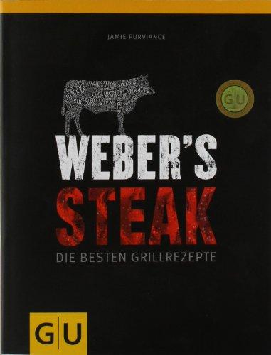 Buchseite und Rezensionen zu 'Weber's Grillbibel - Steaks (GU Weber Grillen)' von Jamie Purviance