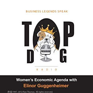 Women's Economic Agenda, with Elinor Guggenheimer | [Ron Thomas]