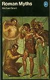 Roman Myths (0140217061) by Grant, Michael