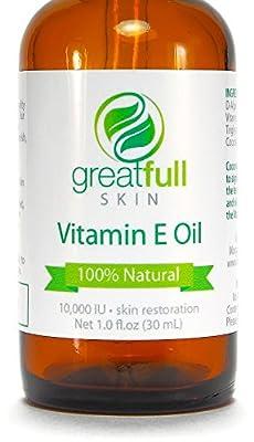 Vitamin E Oil By GreatFull Skin, 100% Natural - 10000 IU, 1 Ounce