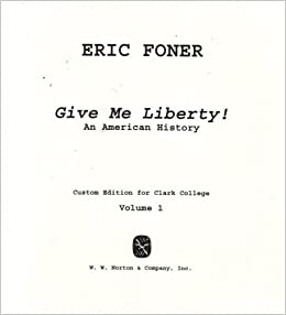 Give me liberty foner study