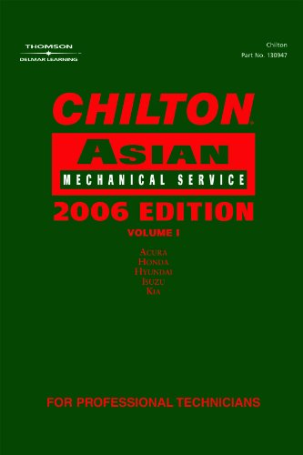 Chilton 2006 Asian Volume I Mechanical Service Manual