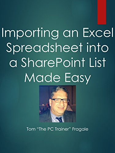 Importing an Excel Spreadsheet into a SharePoint List Made Easy