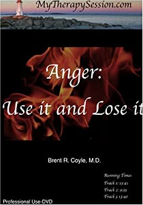 Anger: Use It and Lose It