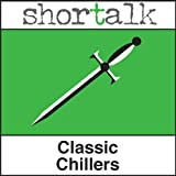 Shortalk Classic Chillers: The Grave by the Handpost, The Cask of Amontillado & The Phantom Coach