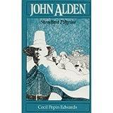 img - for John Alden: Steadfast Pilgrim (Houghton Mifflin social studies) by Cecile Pepin Edwards (1991-07-03) book / textbook / text book