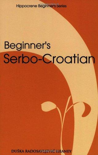 Beginner's Serbo-Croatian (Hippocrene Beginner's)