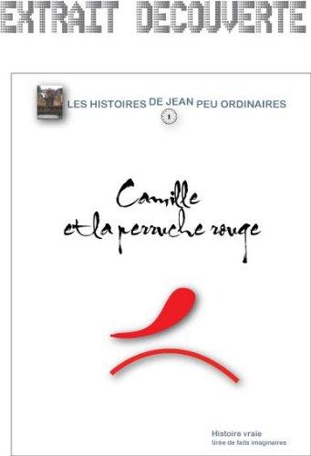 Couverture du livre Camille et la perruche rouge - EXTRAIT-DECOUVERTE