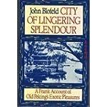 City of Lingering Splendour: Frank Ac...