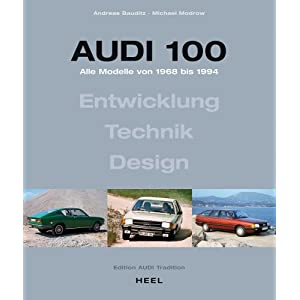 Audi 100 Andreas Bauditz Michael Modrow