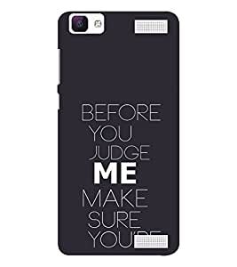 EPICCASE Before you Judge me Mobile Back Case Cover For Vivo V1 Max (Designer Case)