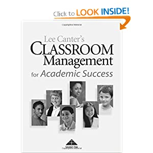 Classroom Management for Academic Success Lee Canter