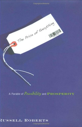 The Price of Everything: A Parable of Possibility and...