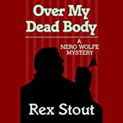 Over My Dead Body | [Rex Stout]