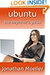 The Ubuntu Beginner's Guide - Sixth E...